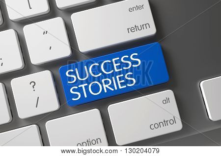 Success Stories Keypad. Laptop Keyboard with Hot Keypad for Success Stories. Metallic Keyboard Button Labeled Success Stories. Keyboard with Blue Key - Success Stories. 3D Render.
