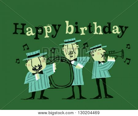 Happy birthday musicians playing, style vector illustration isolated on green background - Sign, greeting card