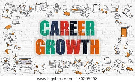 Career Growth - Multicolor Concept with Doodle Icons Around on White Brick Wall Background. Modern Illustration with Elements of Doodle Design Style.