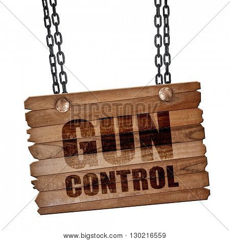 gun control, 3D rendering, wooden board on a grunge chain