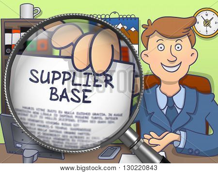 Officeman in Suit Looking at Camera and Showing a Paper with Concept Supplier Base through Lens. Closeup View. Multicolor Doodle Style Illustration.