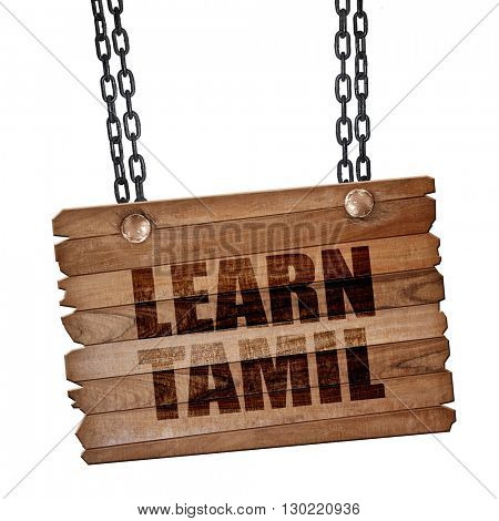 learn tamil, 3D rendering, wooden board on a grunge chain
