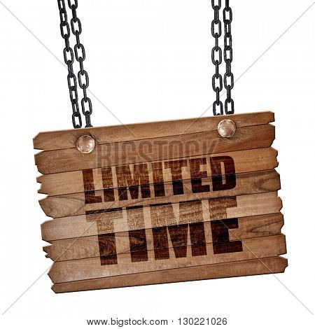 limited time, 3D rendering, wooden board on a grunge chain