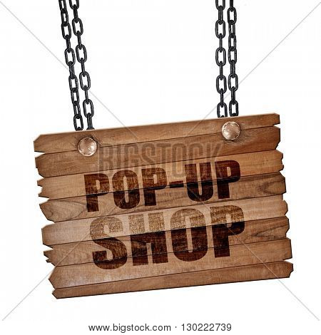 pop-up shop, 3D rendering, wooden board on a grunge chain