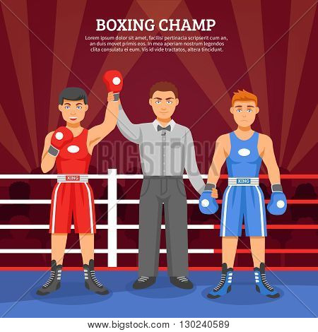 Boxing champ flat design composition with two boxers on ringside and referee lifting winner hand vector illustration