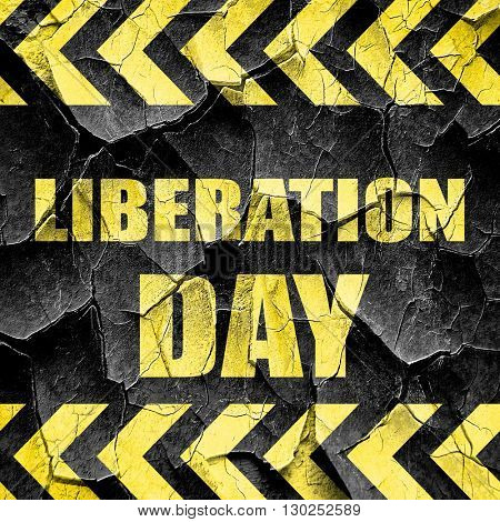liberation day, black and yellow rough hazard stripes