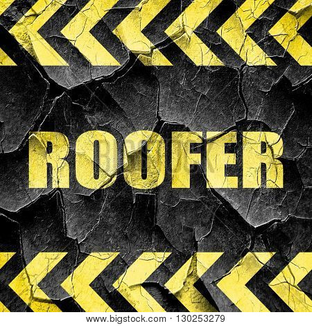 roofer, black and yellow rough hazard stripes