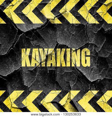 kayaking sign background, black and yellow rough hazard stripes