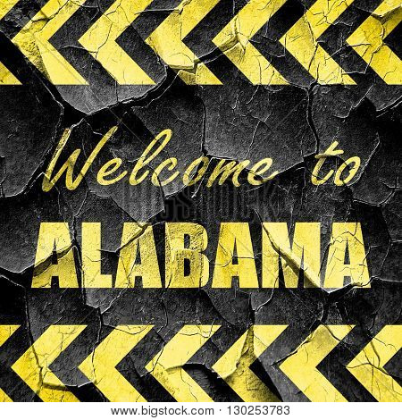 Welcome to alabama, black and yellow rough hazard stripes