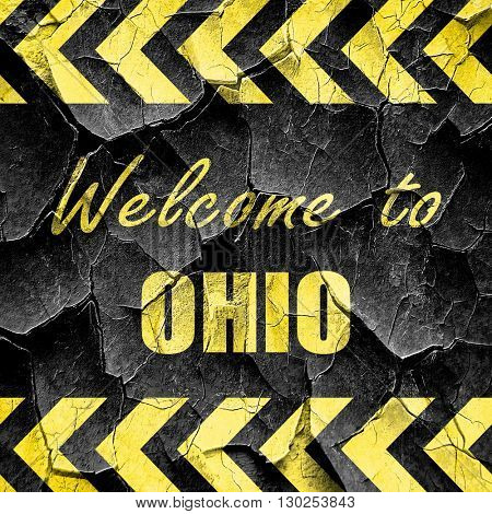 Welcome to ohio, black and yellow rough hazard stripes