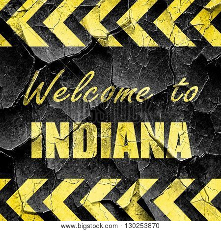 Welcome to indiana, black and yellow rough hazard stripes