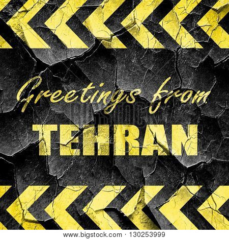 Greetings from tehran, black and yellow rough hazard stripes
