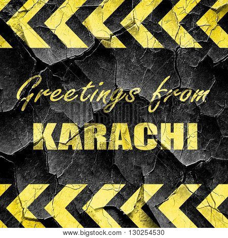 Greetings from karachi, black and yellow rough hazard stripes