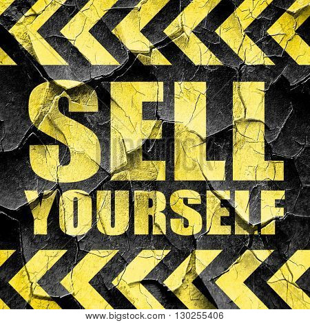 sell yourself, black and yellow rough hazard stripes