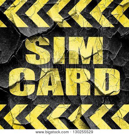 sim card, black and yellow rough hazard stripes