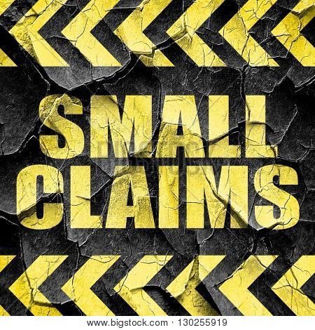 small claims, black and yellow rough hazard stripes