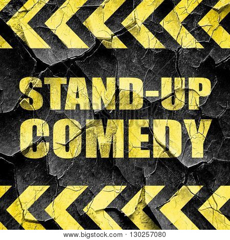 stand-up comedy, black and yellow rough hazard stripes