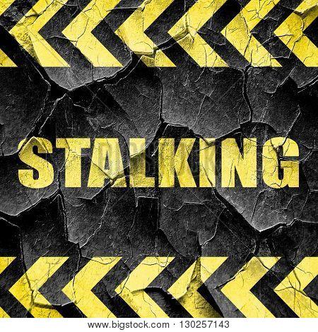 stalking, black and yellow rough hazard stripes