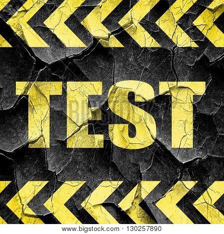 test, black and yellow rough hazard stripes