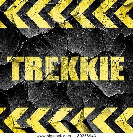 trekkie, black and yellow rough hazard stripes