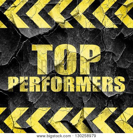 top performers, black and yellow rough hazard stripes