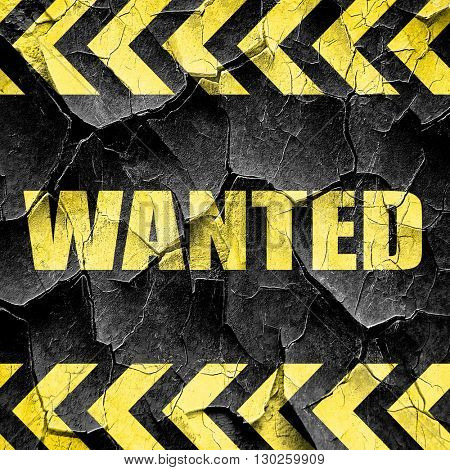 wanted, black and yellow rough hazard stripes