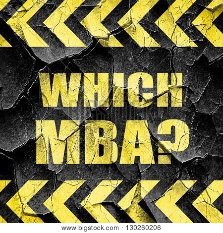 which mba, black and yellow rough hazard stripes