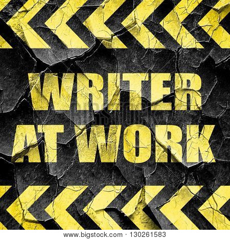 writer at work, black and yellow rough hazard stripes