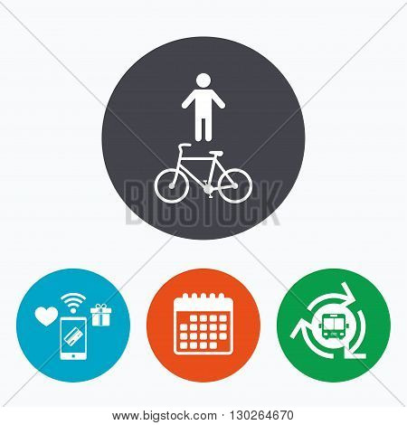 Bicycle and pedestrian trail sign icon. Cycle path symbol. Mobile payments, calendar and wifi icons. Bus shuttle.