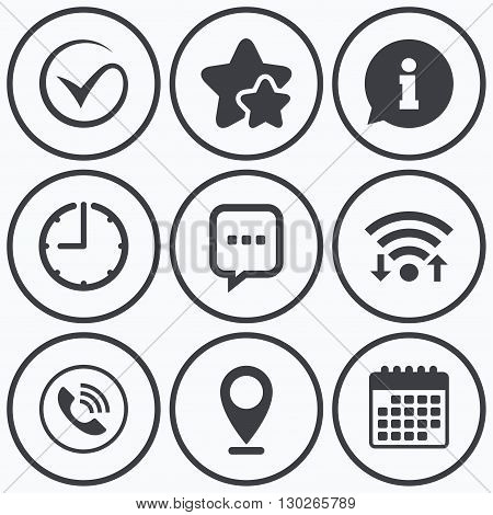 Clock, wifi and stars icons. Check or Tick icon. Phone call and Information signs. Support communication chat bubble symbol. Calendar symbol.