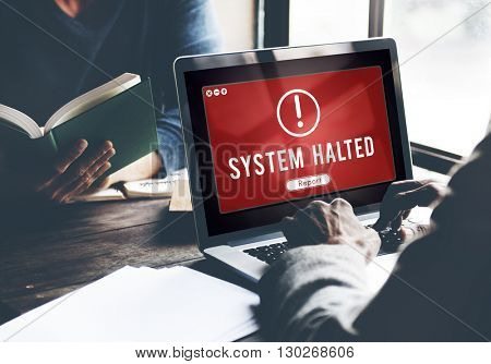 System Halted Network Problem Technology Software Concept