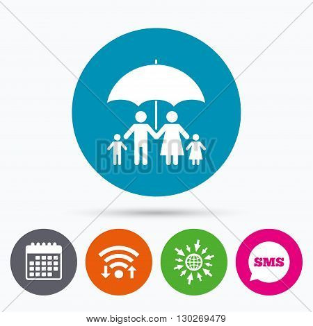 Wifi, Sms and calendar icons. Complete family insurance sign icon. Umbrella symbol. Go to web globe.