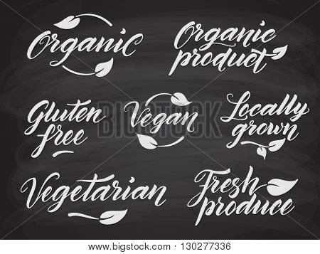Hand drawn healthy food letterings stylized with chalk on blackboard. Organic, organic product, gluten free, vegan, locally grown, vegetarian, fresh produce. Label, logo template. Eps 10 vector.