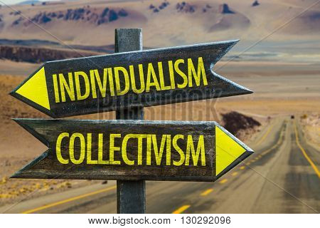 Individualism - Collectivism crossroad in a desert background