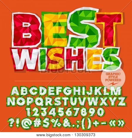 Vector colorful crumpled paper alphabet letters, numbers and punctuation symbols. Bright greeting card with text Best wishes