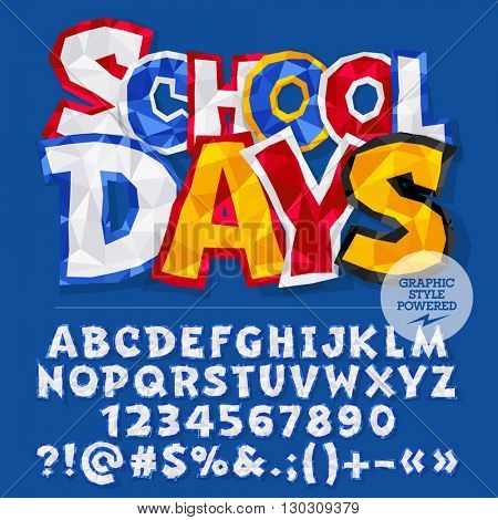 Vector colorful crumpled paper alphabet letters, numbers and punctuation symbols. Bright card with text school days