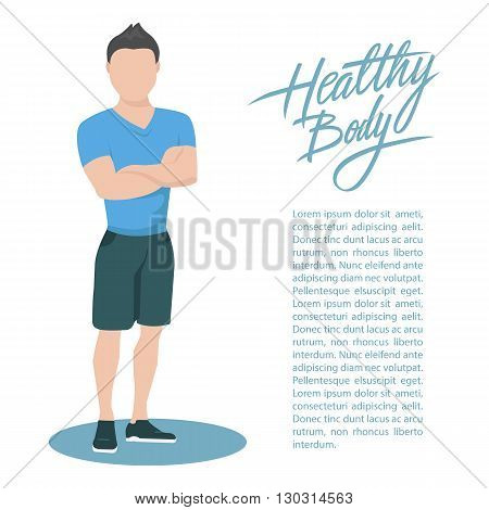 Sporty young man in sportswear with handwritten inscription Healthy body. Healthy lifestyle concept. Flat style vector illustration.
