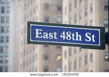 New York Street Sign: East 48Th Street
