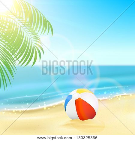 Tropical background with colorful ball on the sandy beach, Sun, sparkling ocean and palm leaves, illustration.