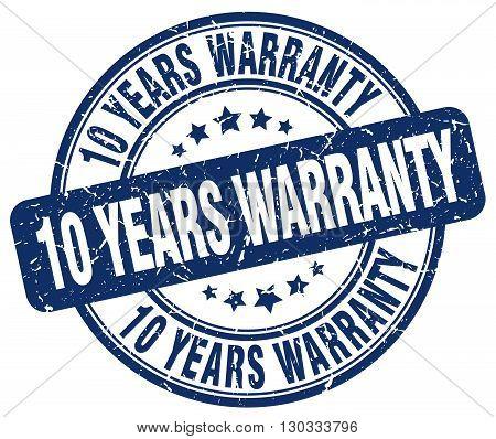 10 years warranty blue grunge round vintage rubber stamp