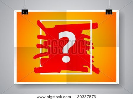 Question mark sign icon. Help symbol. Twice a folded poster with clamps. Vector illustration.