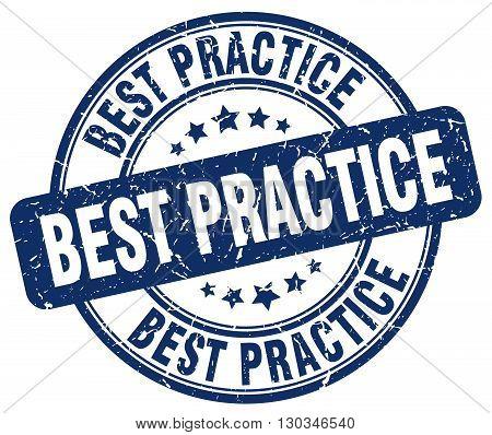 best practice blue grunge round vintage rubber stamp
