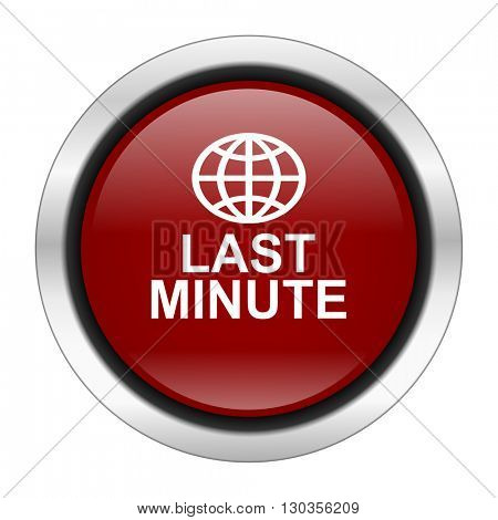 last minute icon, red round button isolated on white background, web design illustration
