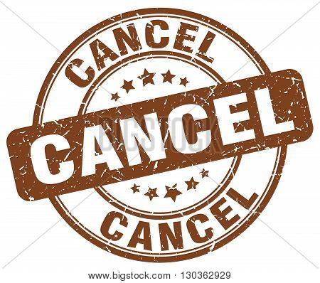cancel brown grunge round vintage rubber stamp