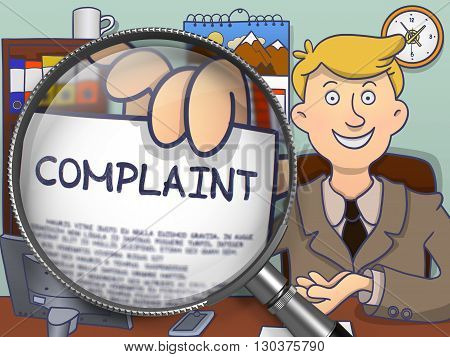 Complaint on Paper in Businessman's Hand to Illustrate a Business Concept. Closeup View through Magnifying Glass. Colored Doodle Illustration.