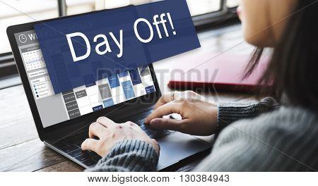 Day Off Holiday Vacation Relaxation Getaway Concept