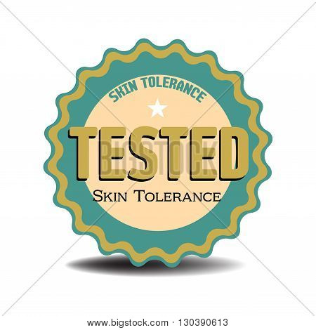 Isolated sticker with the text tested, skin tolerance written with various letters