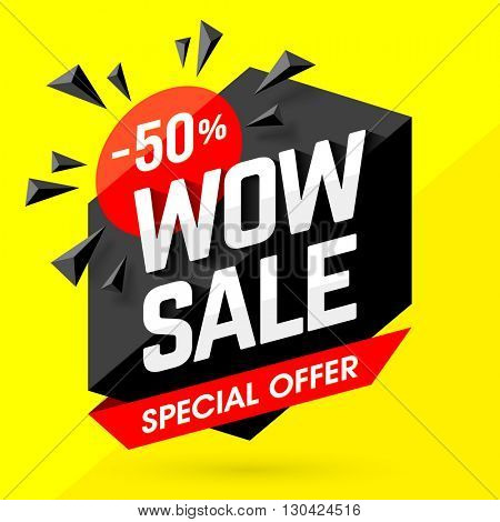 Wow Sale Special Offer banner. Sale poster. Big sale, special offer, discounts, 50% off. Vector illustration.