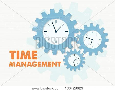 time management with clock signs - business organizing concept words and symbols - red text and blue grunge flat design gear wheels, vector