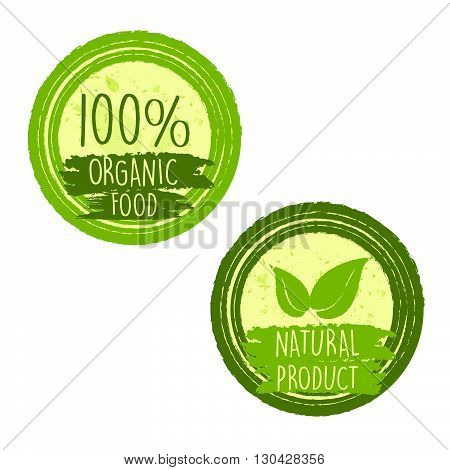 100 percent organic food and natural product with leaf signs in green circle labels, bio ecology concept, vector